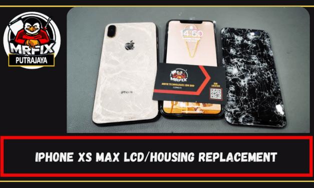 Iphone XS Max LCD and Housing Replacement: Mrfix Putrajaya
