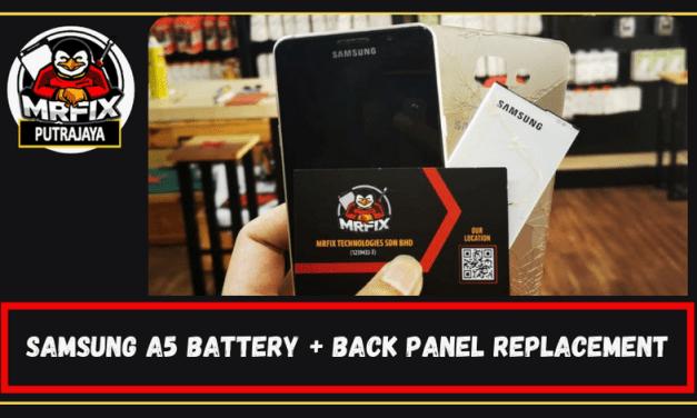 Samsung A5 Back Panel Replacement: Mrfix Putrajaya